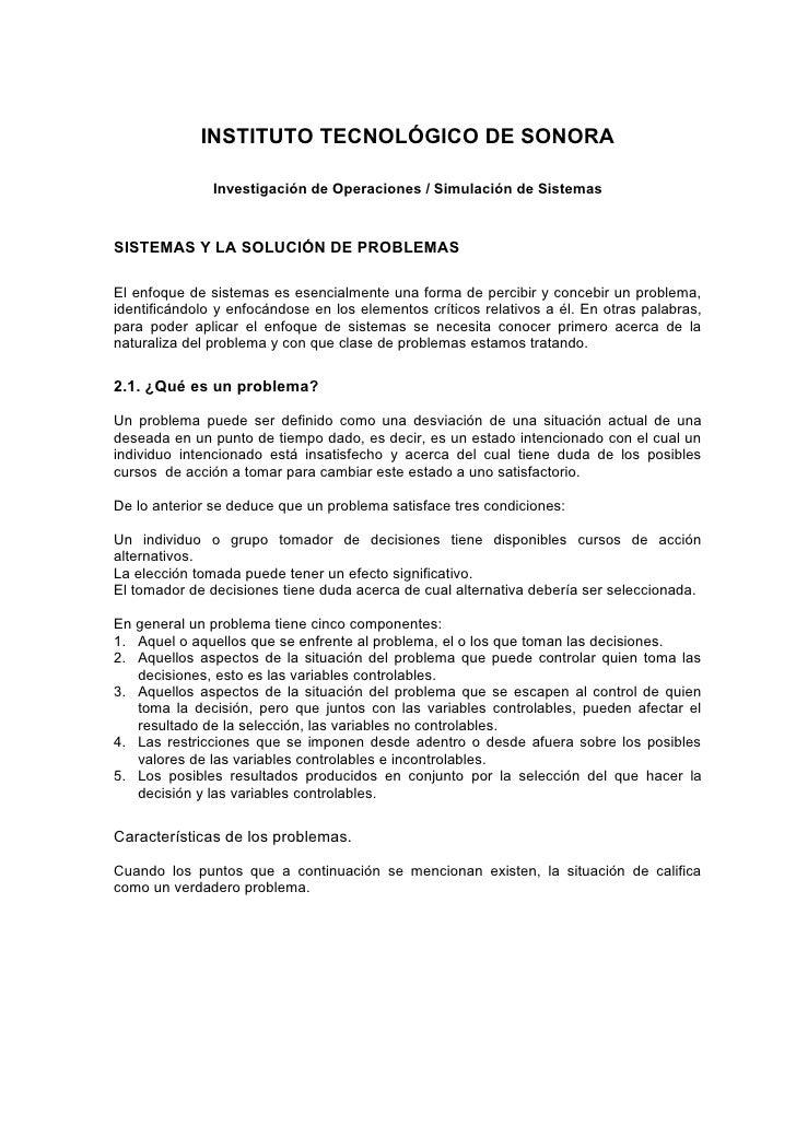 INSTITUTO TECNOLÓGICO DE SONORA                 Investigación de Operaciones / Simulación de Sistemas    SISTEMAS Y LA SOL...
