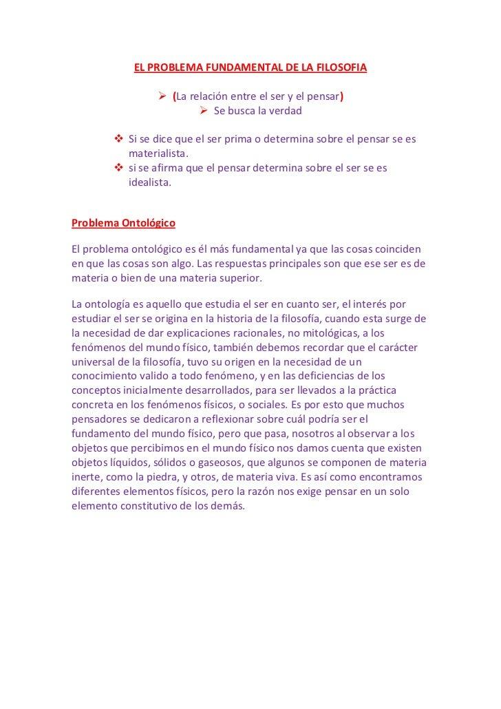 EL PROBLEMA FUNDAMENTAL DE LA FILOSOFIA                    (La relación entre el ser y el pensar)                        ...