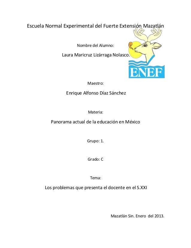 Escuela Normal Experimental del Fuerte Extensión Mazatlán                      Nombre del Alumno:               Laura Mari...