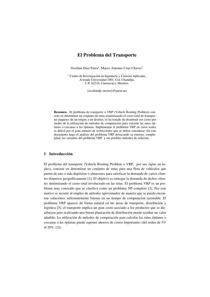 El Problema del Transporte                       Ocotlan Díaz Parra1, Marco Antonio Cruz Chavez1                  1   Cent...