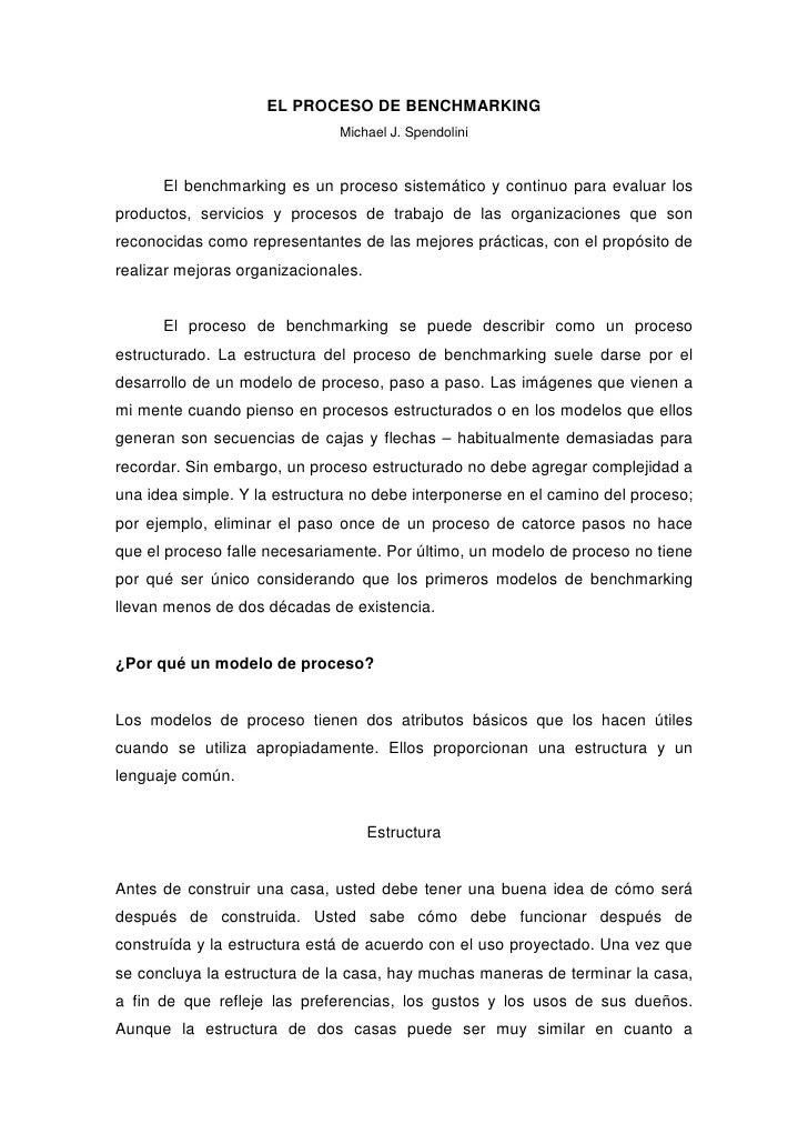 EL PROCESO DE BENCHMARKING                               Michael J. Spendolini          El benchmarking es un proceso sist...