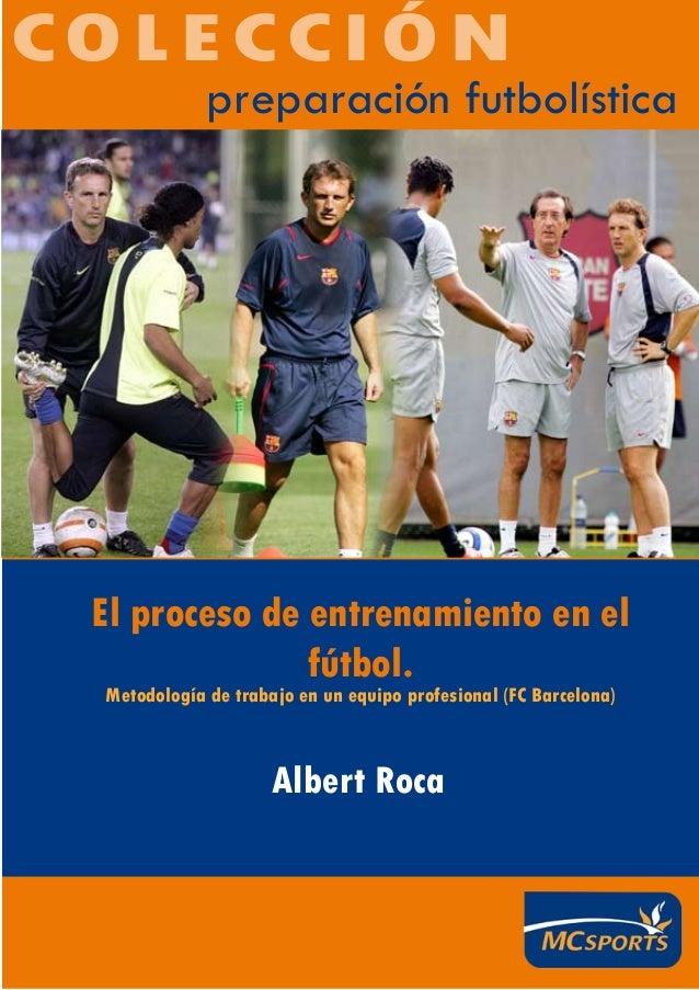 El proceso de entrenamiento en el futbol