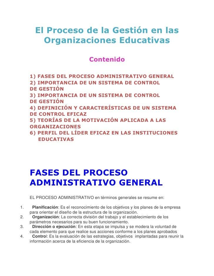 El Proceso de la Gestión en las Organizaciones Educativas<br />Contenido<br />1) FASES DEL PROCESO ADMINISTRATIVO GENERAL<...