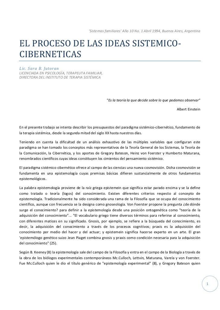 SistemasfamiliaresAño10No.1Abril1994,BuenosAires,ArgentinaELPROCESODELASIDEASSISTEMICO‐CIBERNETICASLic.S...