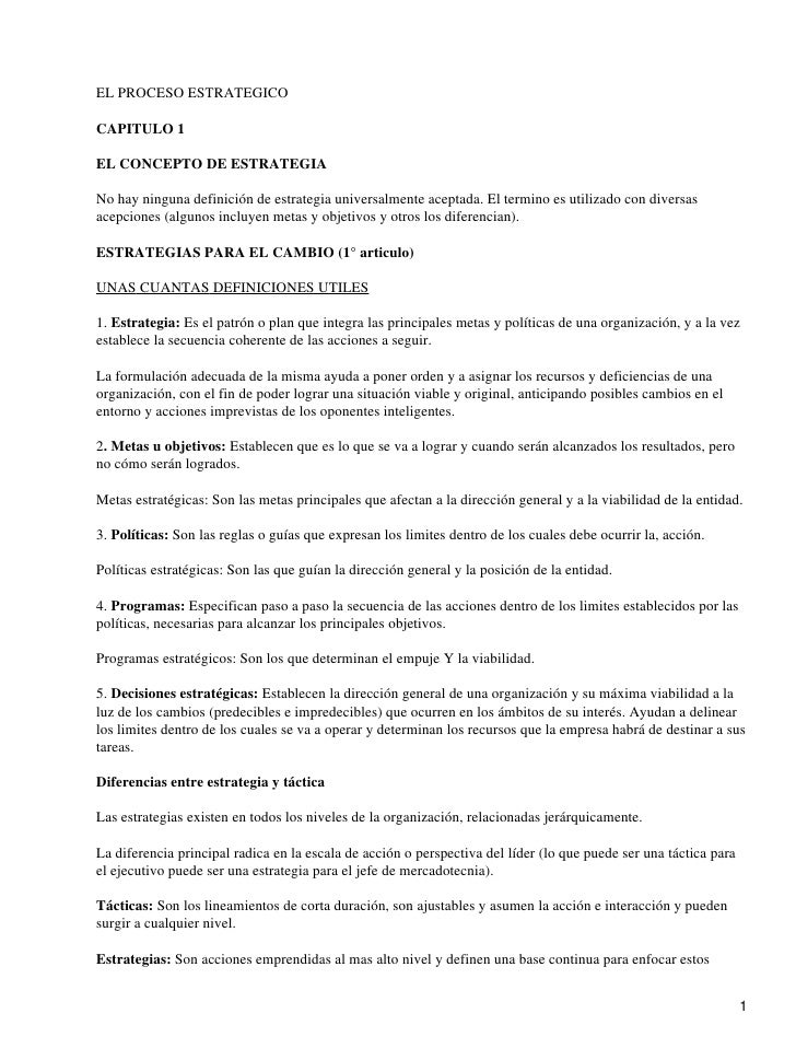 EL PROCESO ESTRATEGICO  CAPITULO 1  EL CONCEPTO DE ESTRATEGIA  No hay ninguna definición de estrategia universalmente acep...