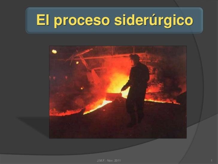 El proceso siderúrgico