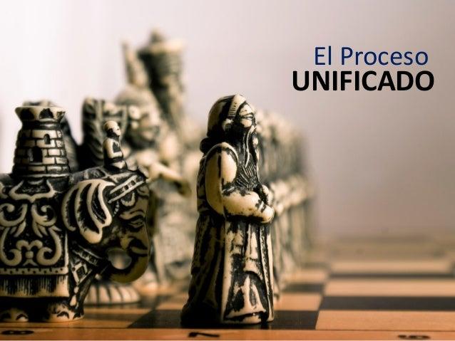 El Proceso  UNIFICADO