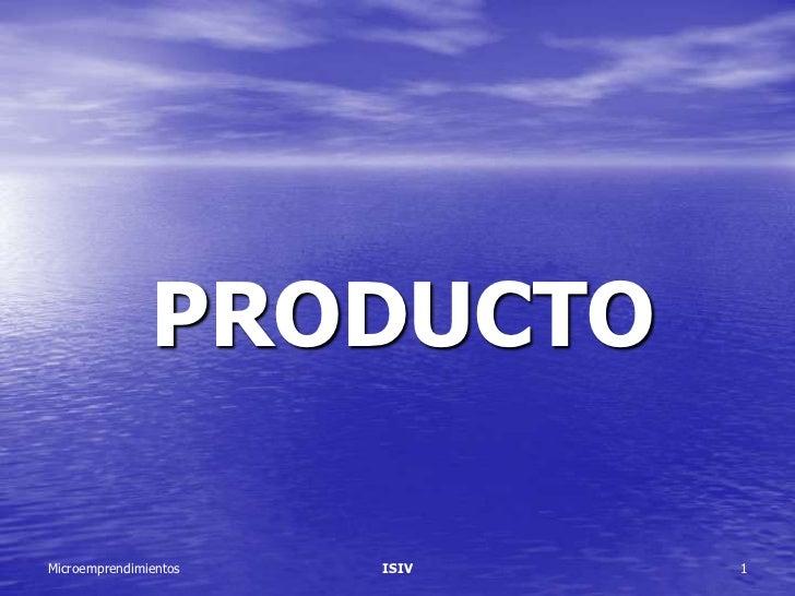 PRODUCTOMicroemprendimientos   ISIV   1