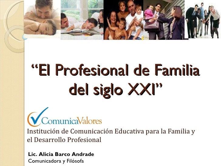 El profesional de familia del siglo XXI