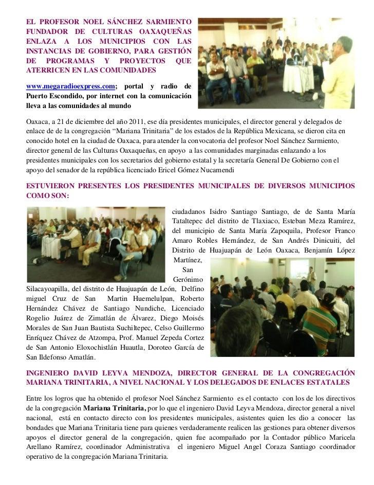 EL PROFESOR NOEL SÁNCHEZ SARMIENTOFUNDADOR DE CULTURAS OAXAQUEÑASENLAZA A LOS MUNICIPIOS CON LASINSTANCIAS DE GOBIERNO, PA...