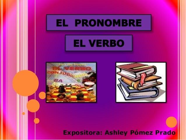 Expositora: Ashley Pómez Prado