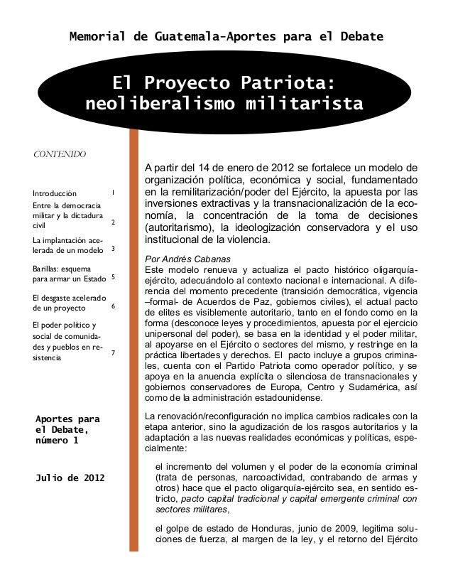 El proyecto patriota en Guatemala: neoliberalismo militarista