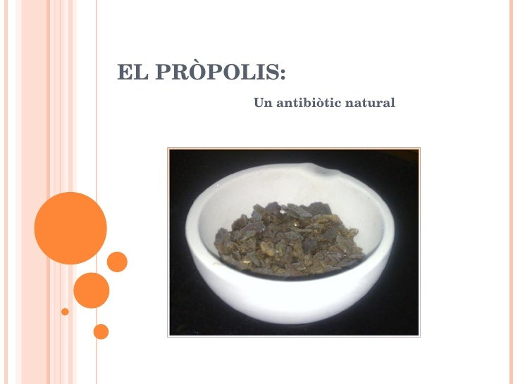 EL PRÒPOLIS: Un  antibiòtic  natural