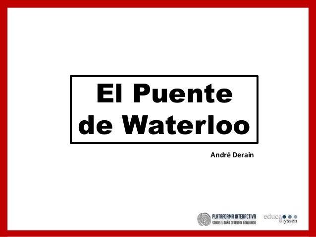 El Puente de Waterloo André Derain