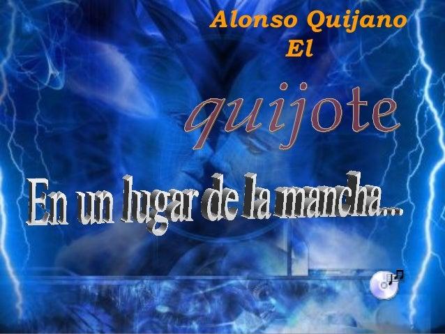 Alonso Quijano El
