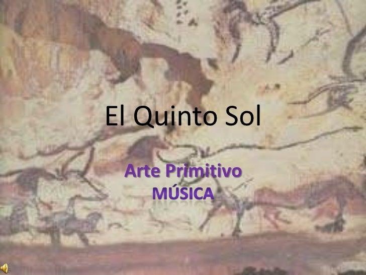 El Quinto Sol Arte Primitivo