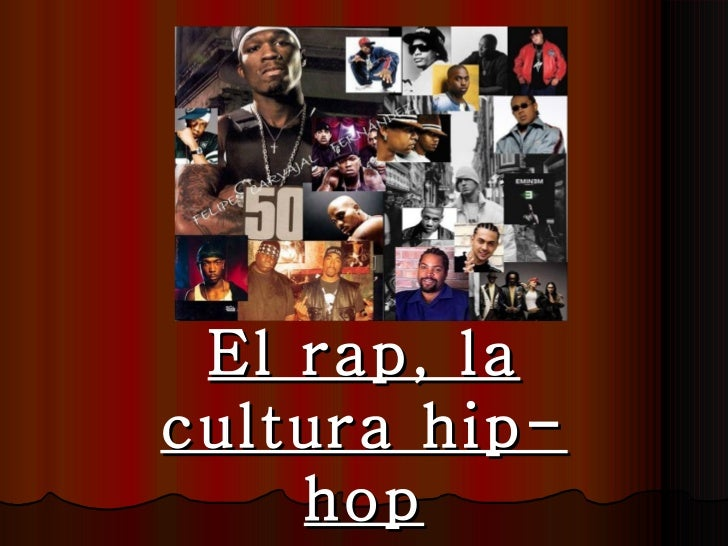 . El rap, la cultura hip-hop Encarni M. Puente Martínez