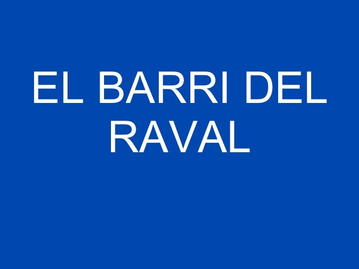 EL BARRI DEL RAVAL