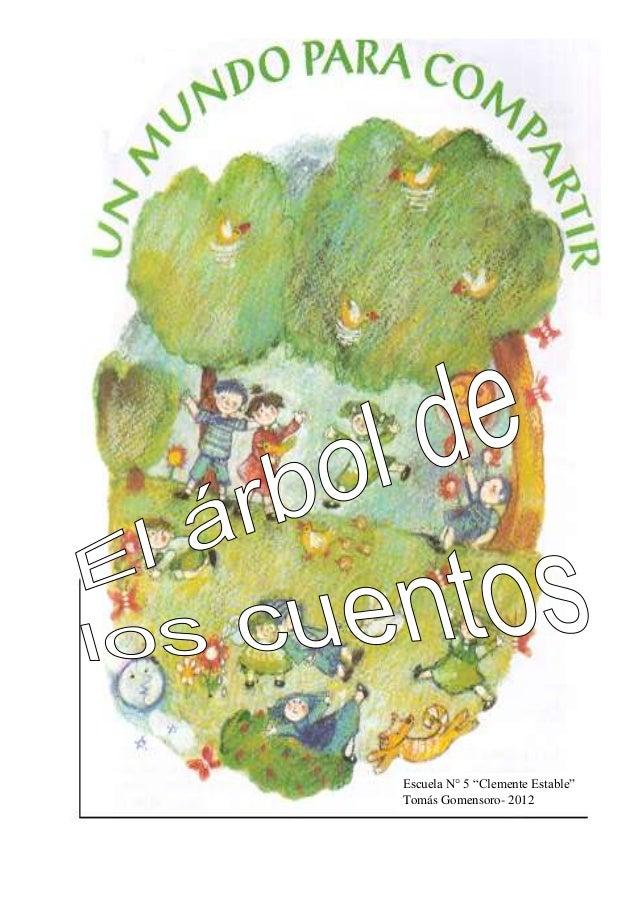 """Escuela N° 5 """"Clemente Estable""""Tomás Gomensoro- 2012"""
