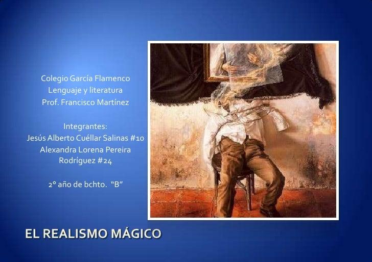 Colegio García Flamenco    Lenguaje y literatura   Prof. Francisco Martínez          Integrantes:Jesús Alberto Cuéllar Sal...