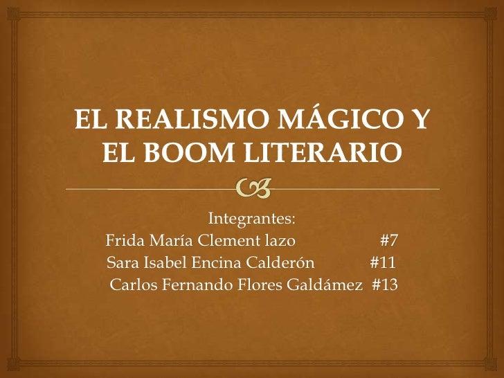 Integrantes:Frida María Clement lazo         #7Sara Isabel Encina Calderón     #11Carlos Fernando Flores Galdámez #13