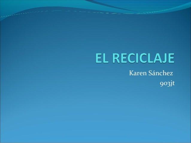 Karen Sánchez 903jt