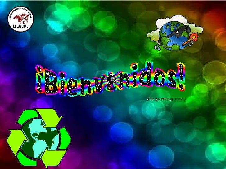 Los objetivos del reciclaje                            Conservación o ahorro de energía.                            Conser...