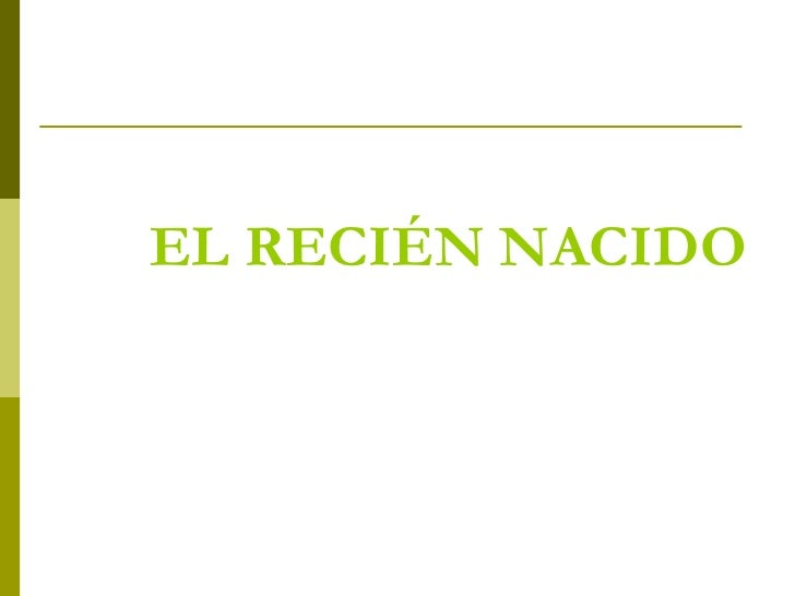 EL RECIÉN NACIDO