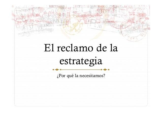 El reclamo de la estrategia. Raúl Calvo