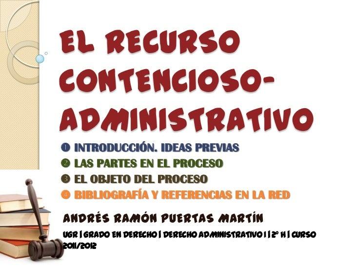 El recurso contencioso administrativo