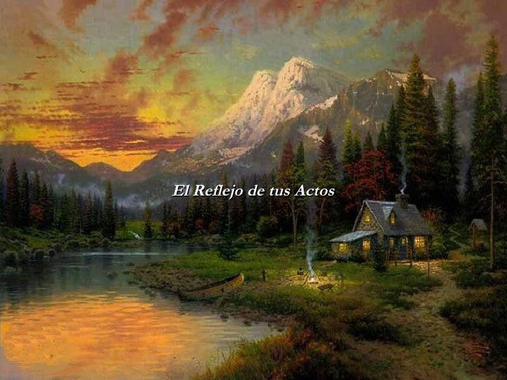 El Reflejo de tus Actos