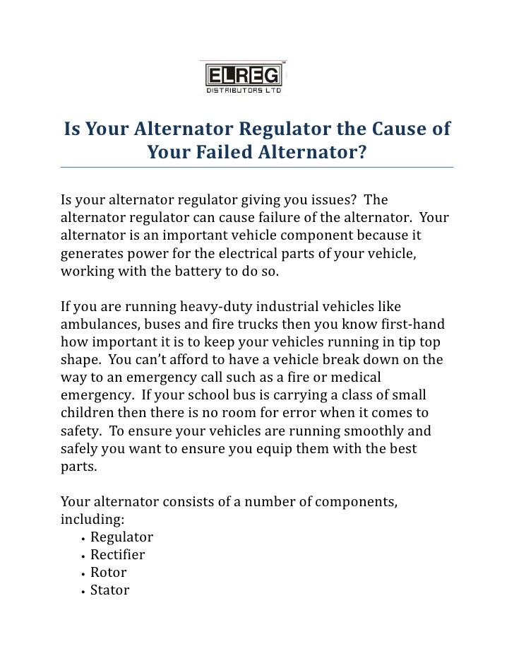 Is Your Alternator Regulator the Cause of         Your Failed Alternator?Is your alternator regulator giving you issues? T...