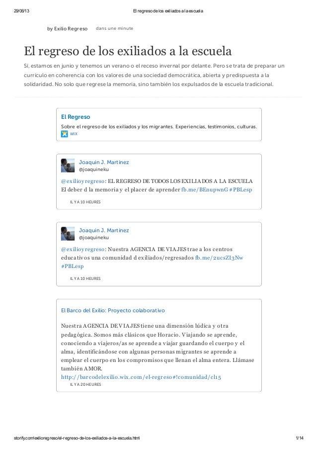 29/06/13 El regreso de los exiliados a la escuela storify.com/exilioregreso/el-regreso-de-los-exiliados-a-la-escuela.html ...