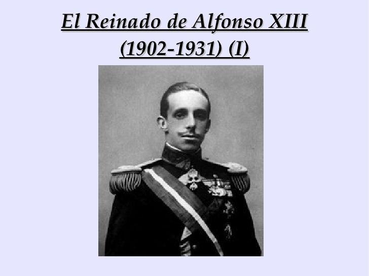 El reinado de Alfonso XIII (I)