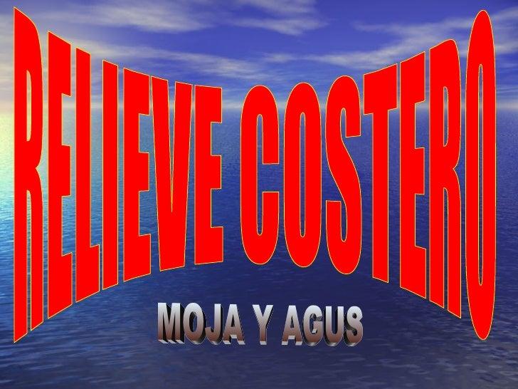 RELIEVE COSTERO MOJA Y AGUS