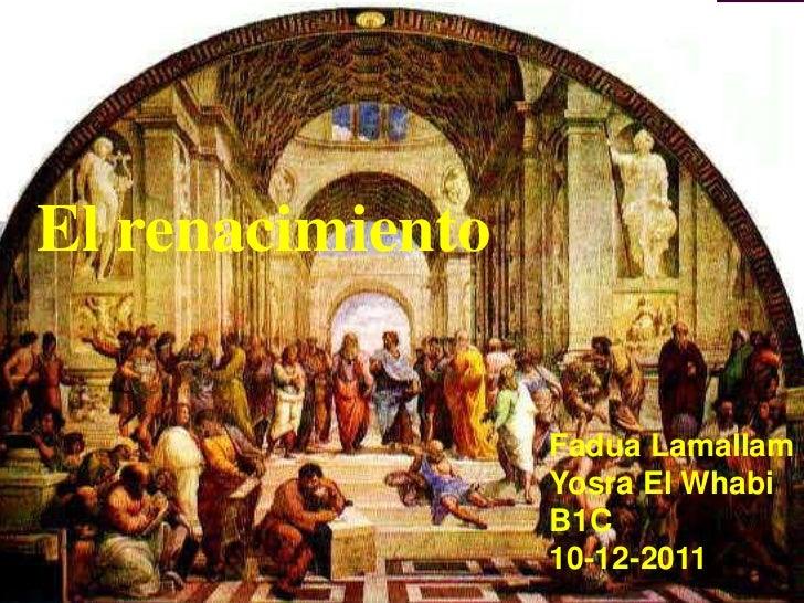 El renacimiento                  Fadua Lamallam                  Yosra El Whabi                  B1C                  10-1...
