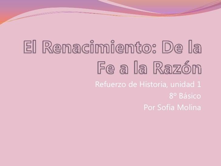 Refuerzo de Historia, unidad 1                     8º Básico             Por Sofía Molina