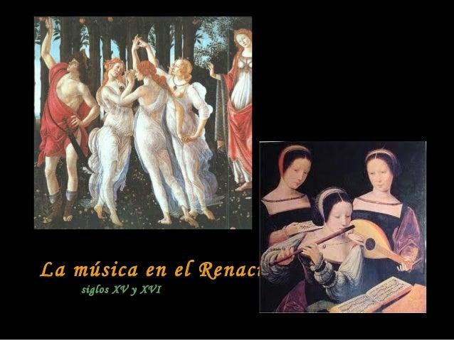 La música en el Renacimiento siglos XV y XVI