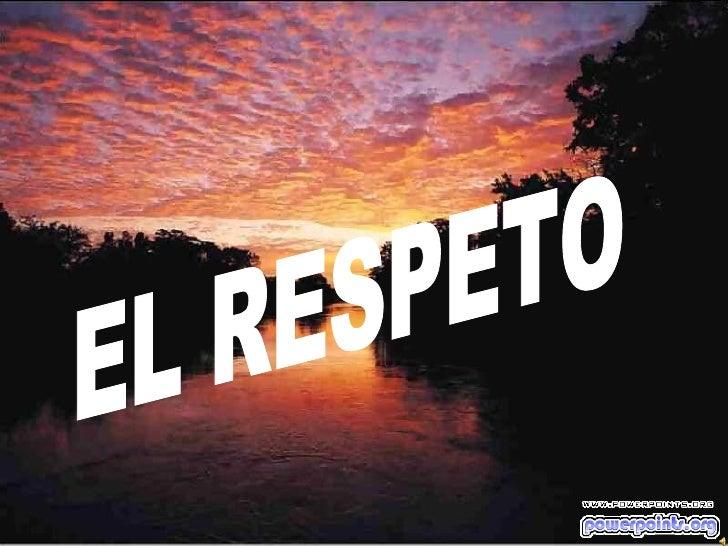 El respeto