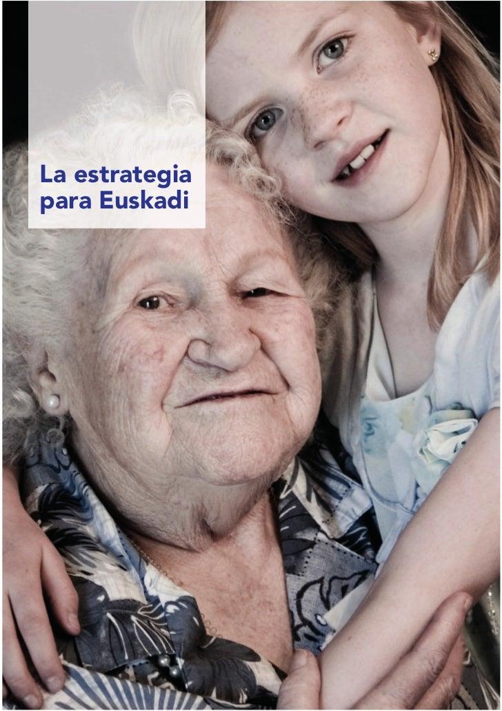 La estrategiapara Euskadi