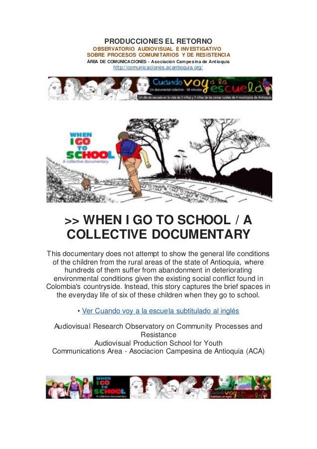 """Documental """"Cuando voy a la escuela"""" Producciones El Retorno"""