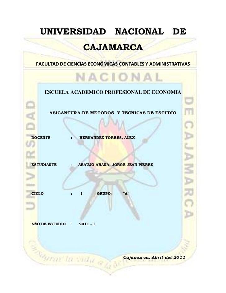 -411480249555UNIVERSIDAD   NACIONAL   DE  CAJAMARCA<br />FACULTAD DE CIENCIAS ECONÓMICAS CONTABLES Y ADMINISTRATIVAS<br />...