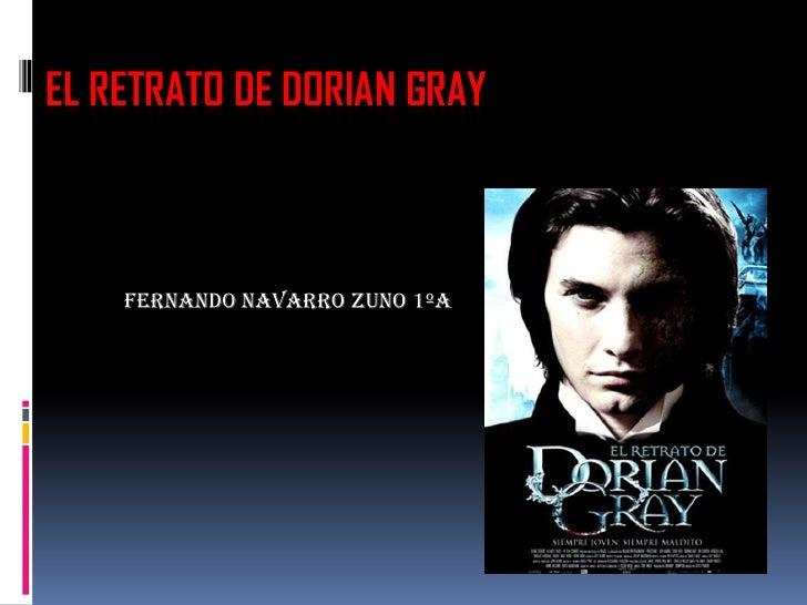 EL RETRATO DE DORIAN GRAY    Fernando navarro zuno 1ºA