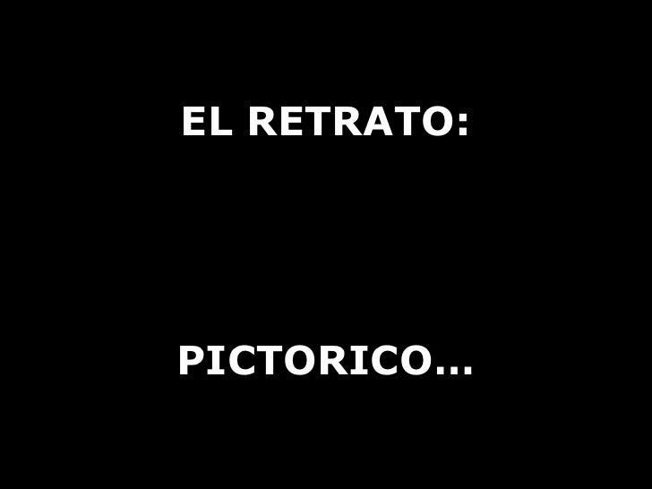 EL RETRATO PICTORICO