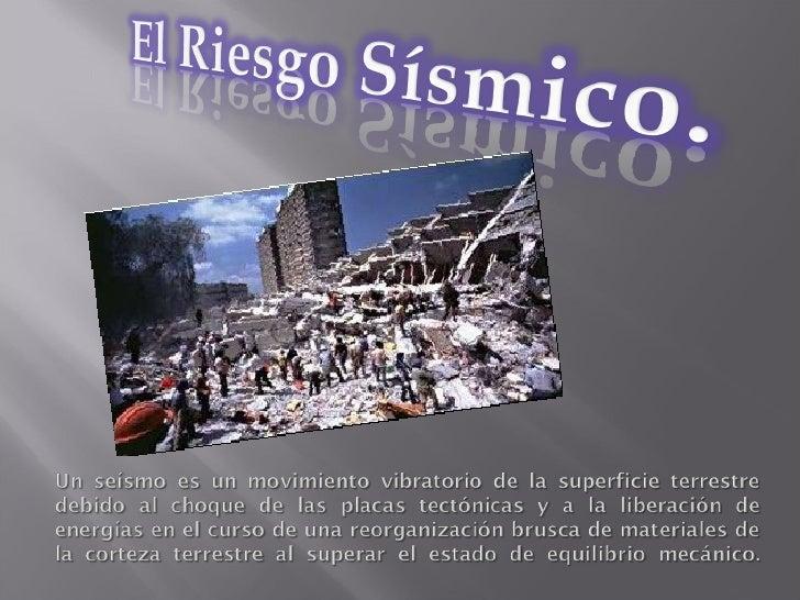 El riesgo sísmico