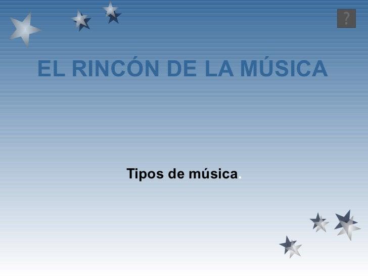 El rincon de la musica