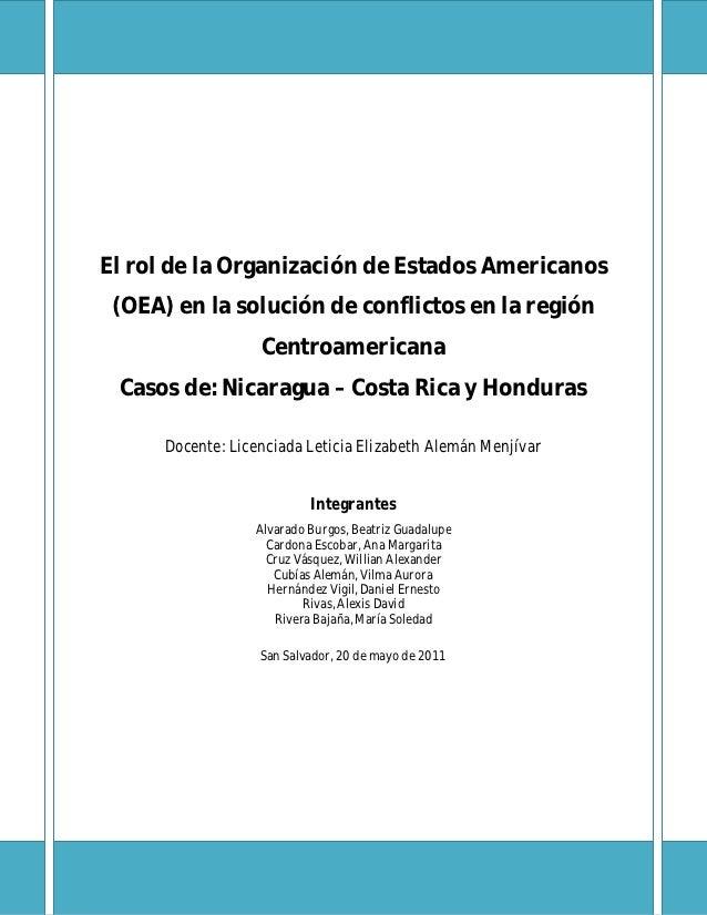 El rol de la Organización de Estados Americanos (OEA) en la solución de conflictos en la región                   Centroam...