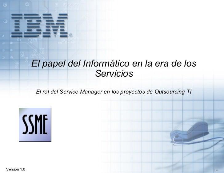 El rol del service manager en los proyectos de outsourcing ti