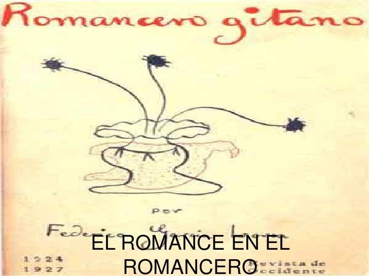 EL ROMANCE EN EL ROMANCERO<br />