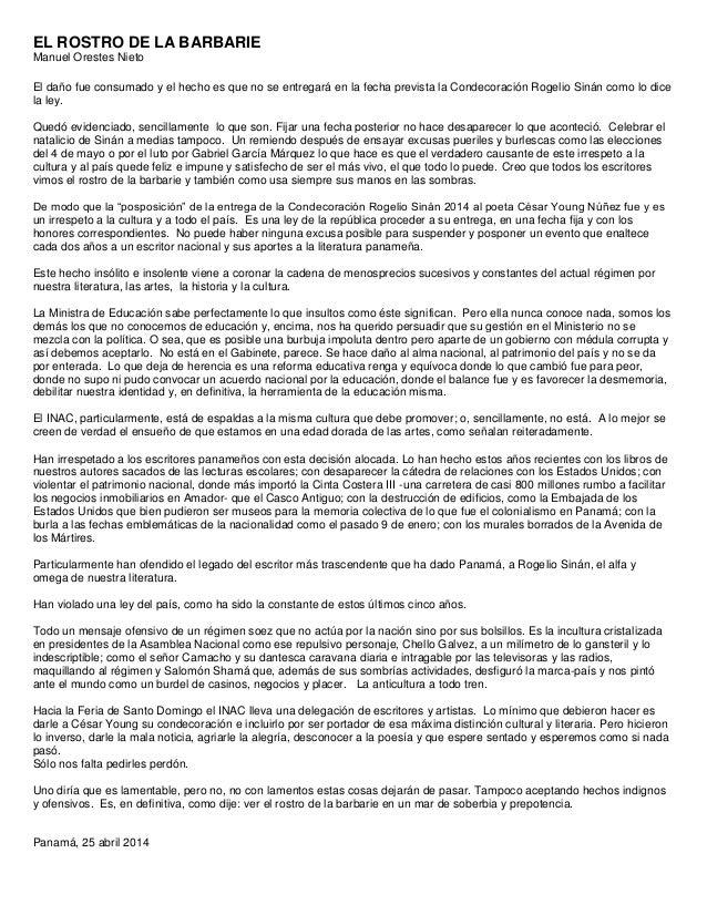 EL ROSTRO DE LA BARBARIE Manuel Orestes Nieto El daño fue consumado y el hecho es que no se entregará en la fecha prevista...